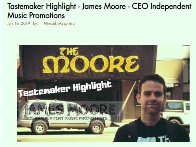 Interview with Independent Music Promotions Founder James Moore in MySphera Magazine