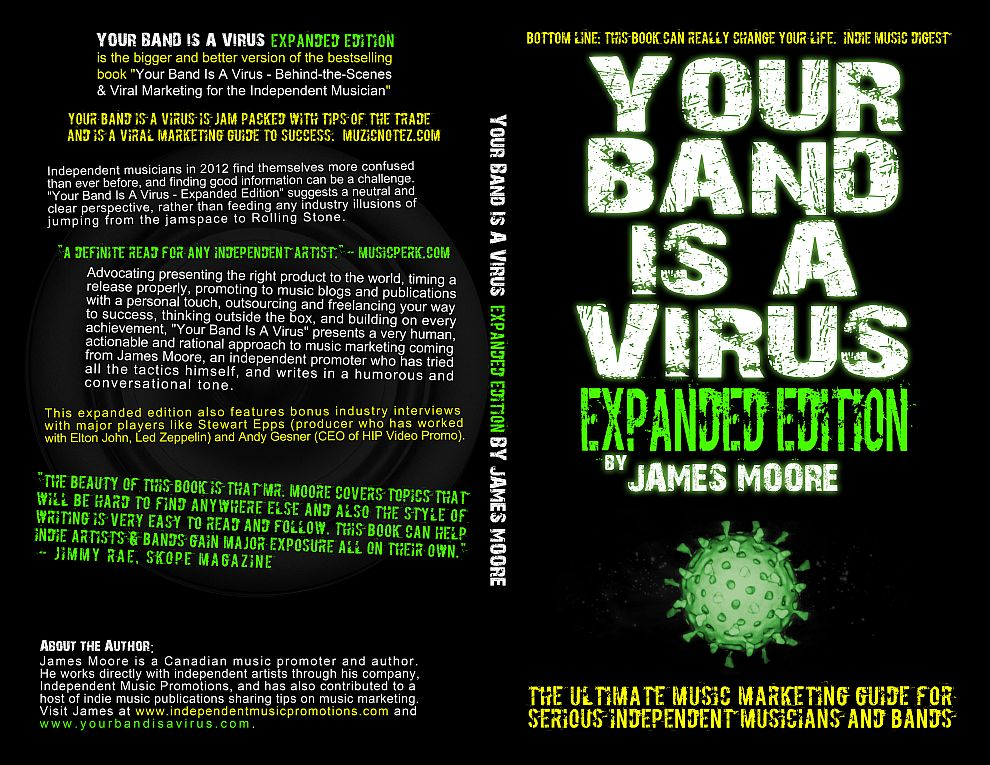 Your Band Is A Virus - Music Marketing Book by James Moore CEO of Independent Music Promotions