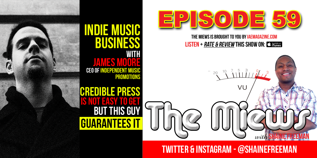 I.M.P Music PR CEO James Moore interview with The Miews Music Business Podcast