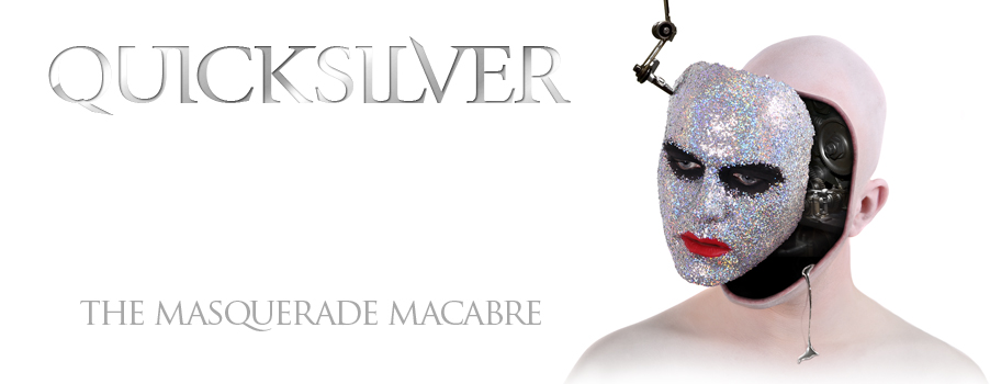 Quicksilver-Masquerade-Macabre