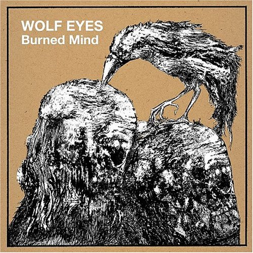 Wolf Eyes Burned Mind cover