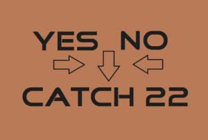 It's A Catch 22