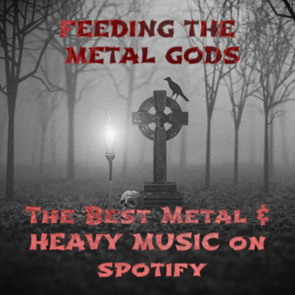 Feeding the Metal Gods playlist
