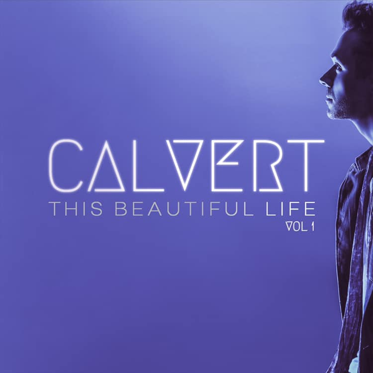 CALVERT Brings Powerhouse Vocals and Pro Collaborations on New EP