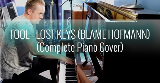 """Colin Everall covers Tool's """"Lost Keys (Blame Hoffman)"""" on solo piano"""