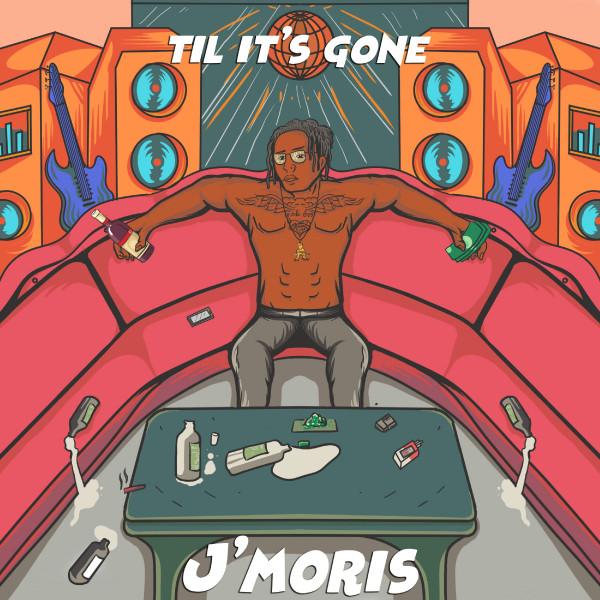 Fort Worth hip hop artist J'Moris Til It's Gone cover
