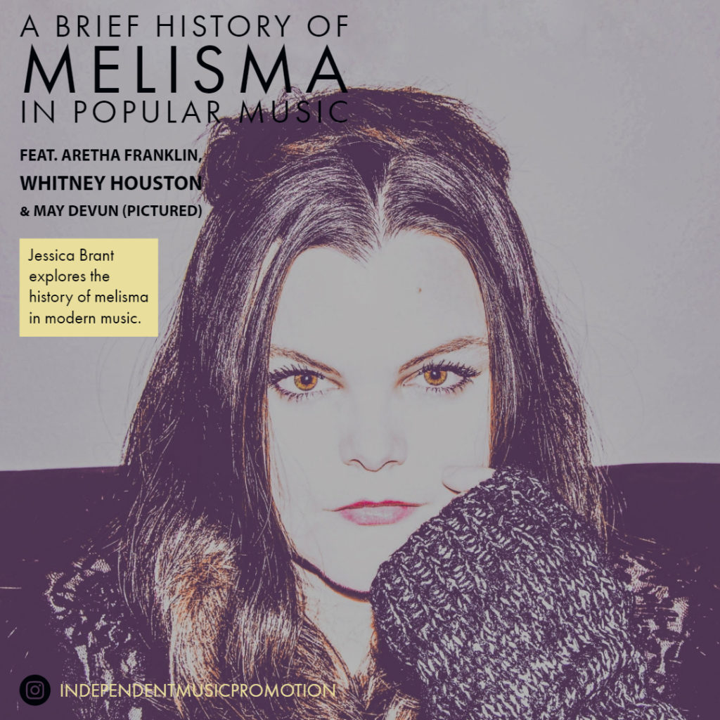 A brief history of melisma in popular music feat May Devun