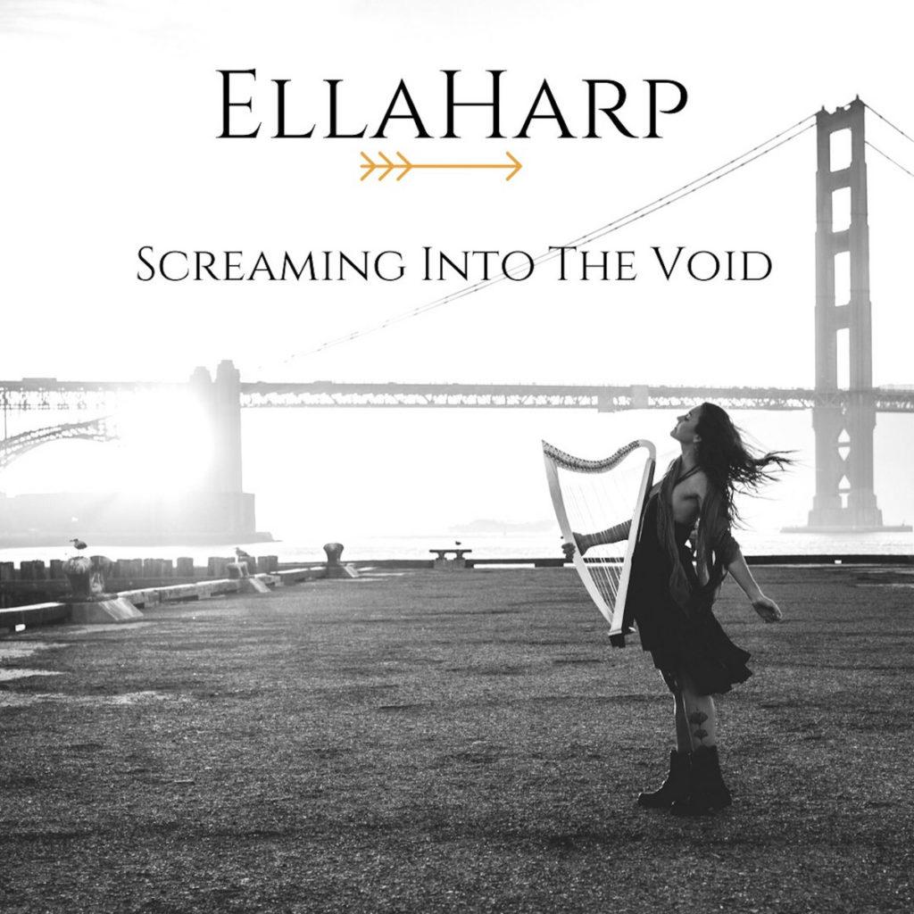 EllaHarp Screaming Into the Void