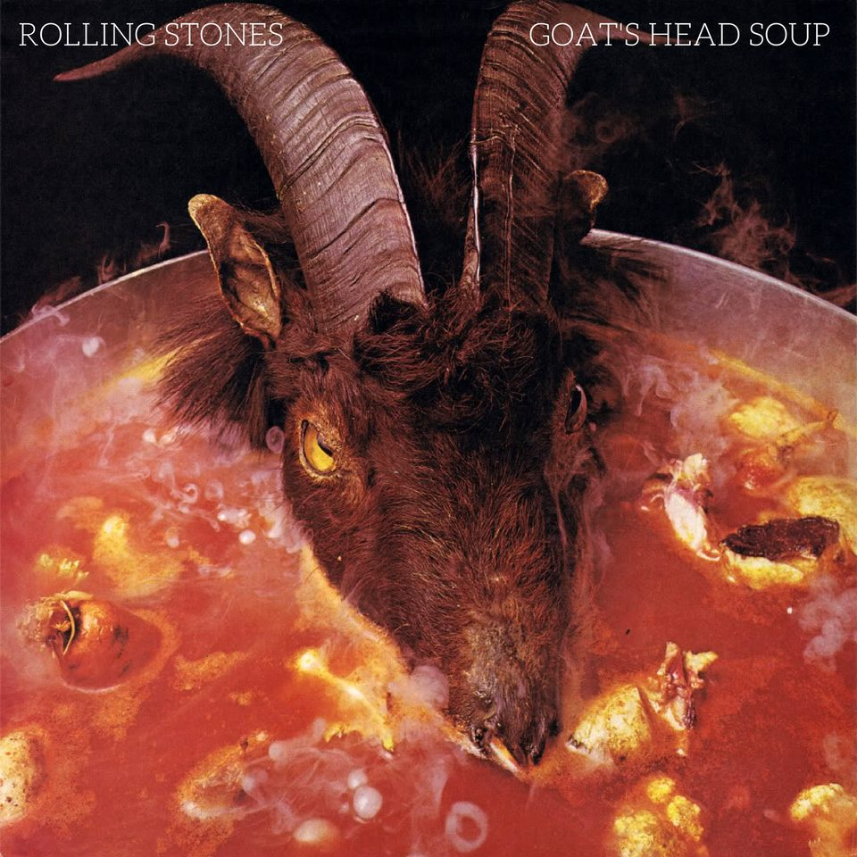 """""""Goats Head Soup"""" Deluxe Cover."""